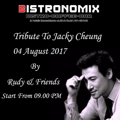 Tribute to Jacky Cheung at Bistronomix
