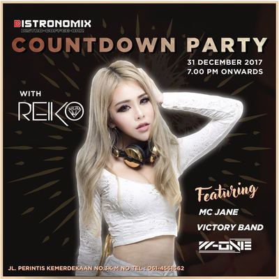 2017 Countdown Party with DJ Reiko only at Bistronomix Cafe