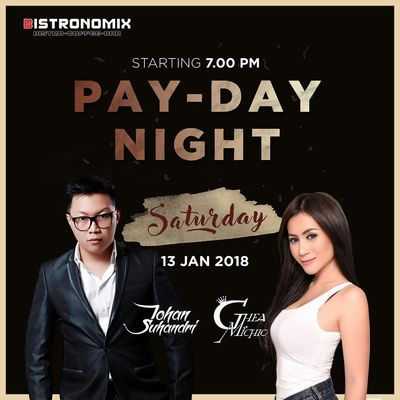 Pay Day Night with Johan Suhandri